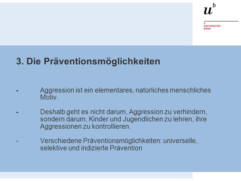 3. Die Präventionsmöglichkeiten -