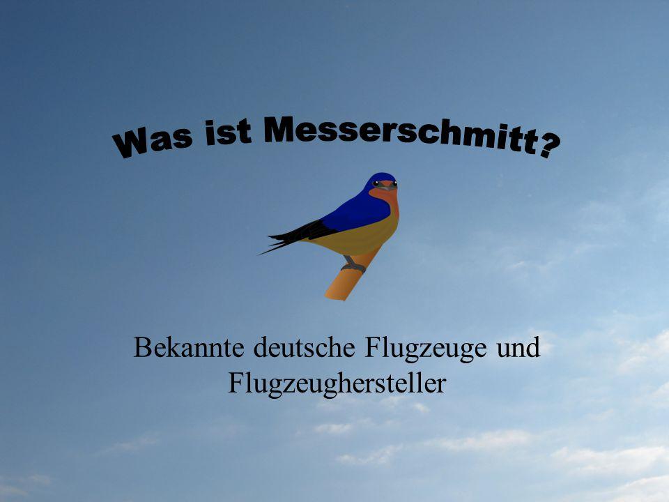 Bekannte deutsche Flugzeuge und Flugzeughersteller