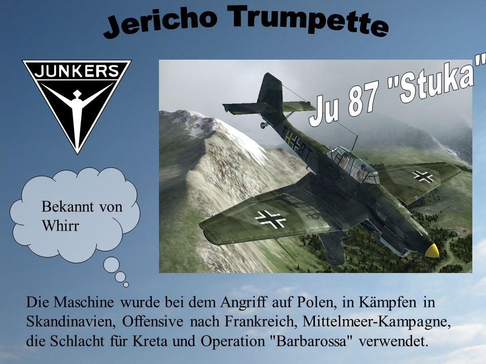 Jericho Trumpette Ju 87 Stuka Bekannt von Whirr