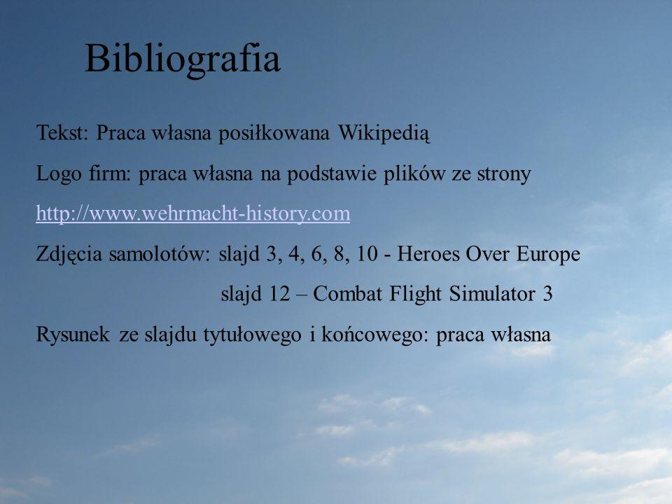 Bibliografia Tekst: Praca własna posiłkowana Wikipedią