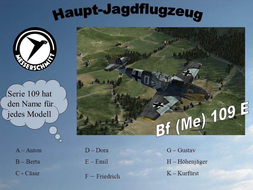 Haupt-Jagdflugzeug Bf (Me) 109 E