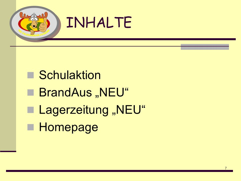 """INHALTE Schulaktion BrandAus """"NEU Lagerzeitung """"NEU Homepage"""