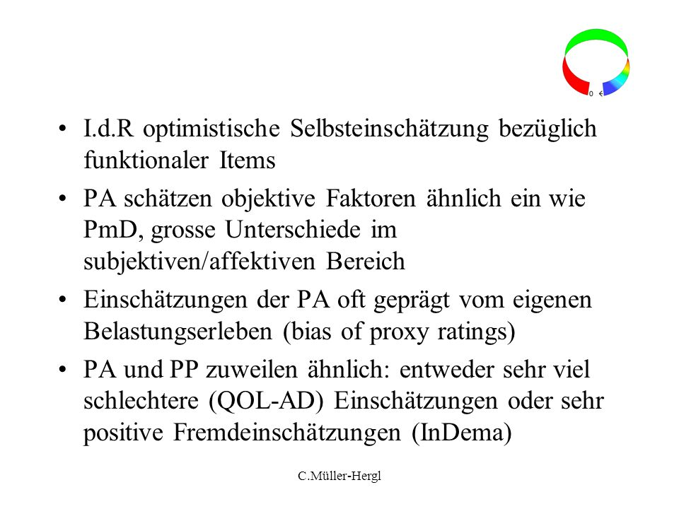 I.d.R optimistische Selbsteinschätzung bezüglich funktionaler Items