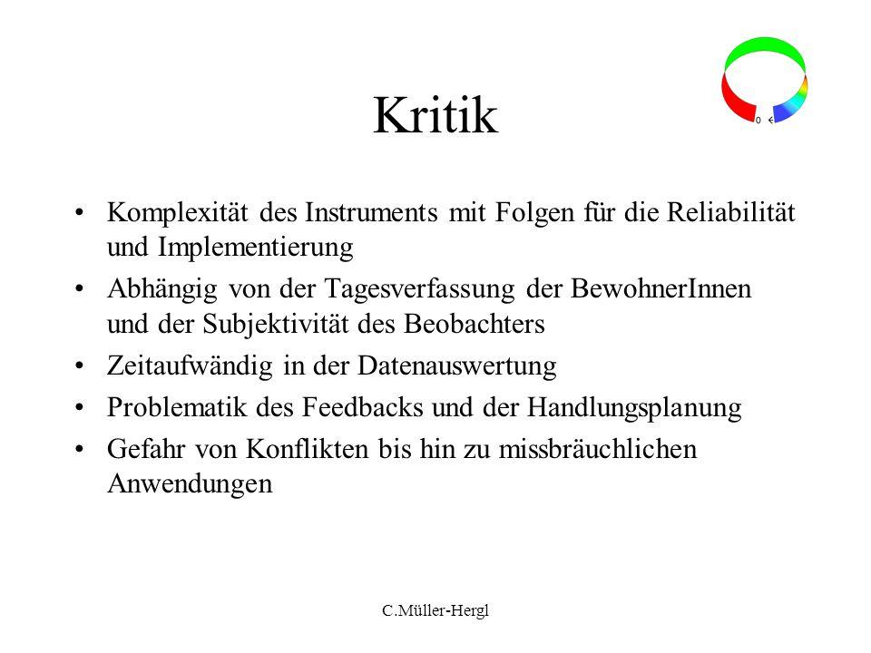 Kritik Komplexität des Instruments mit Folgen für die Reliabilität und Implementierung.