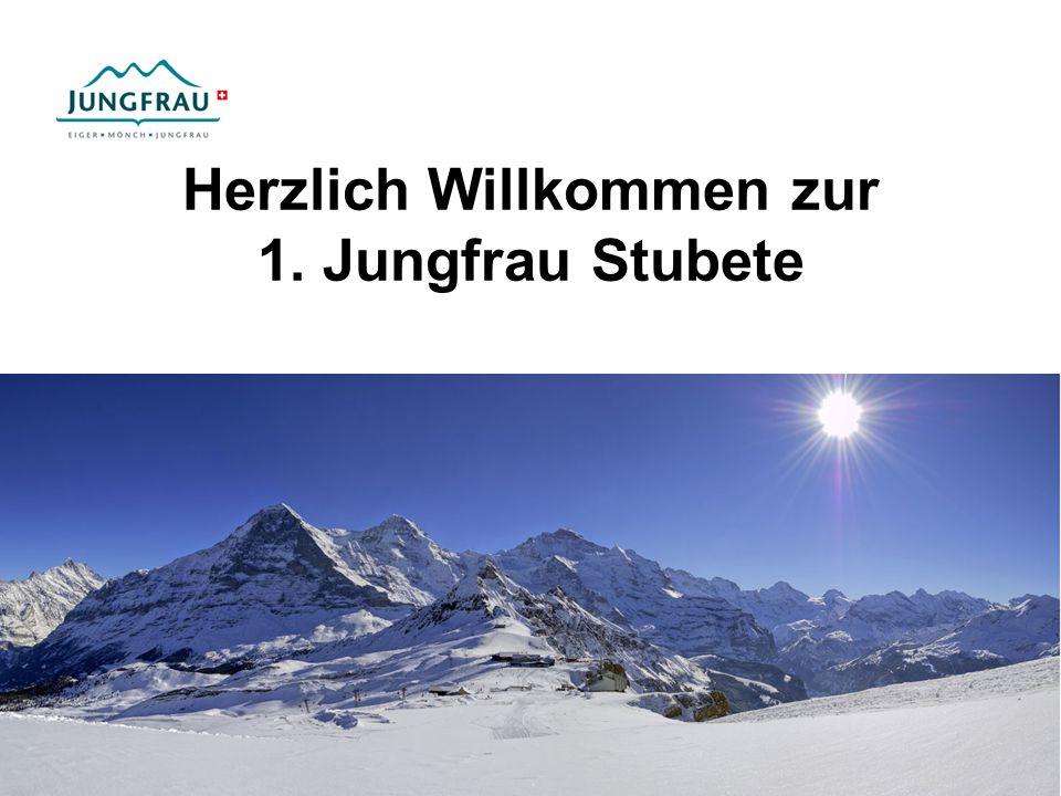 Herzlich Willkommen zur 1. Jungfrau Stubete