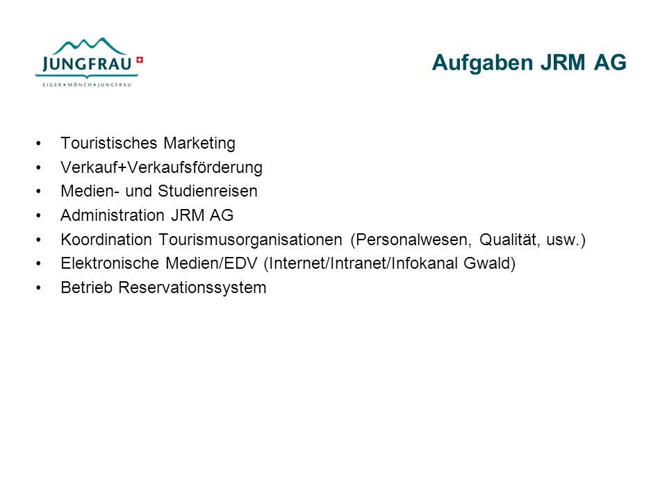 Aufgaben JRM AG Touristisches Marketing Verkauf+Verkaufsförderung
