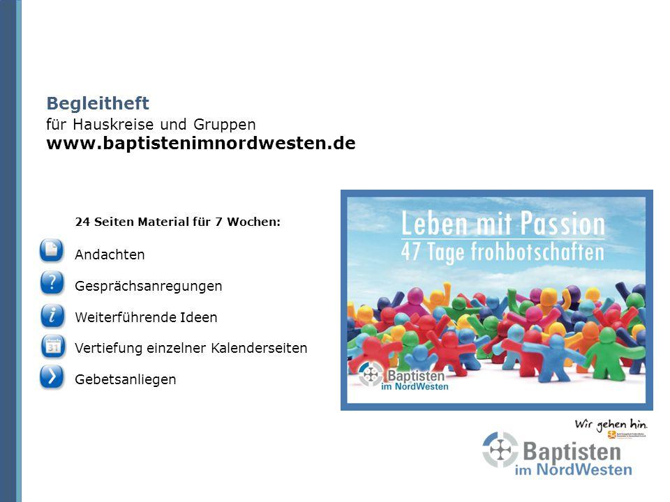 Begleitheft für Hauskreise und Gruppen www.baptistenimnordwesten.de
