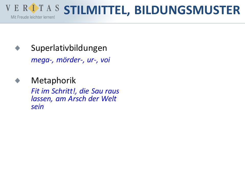 STILMITTEL, BILDUNGSMUSTER