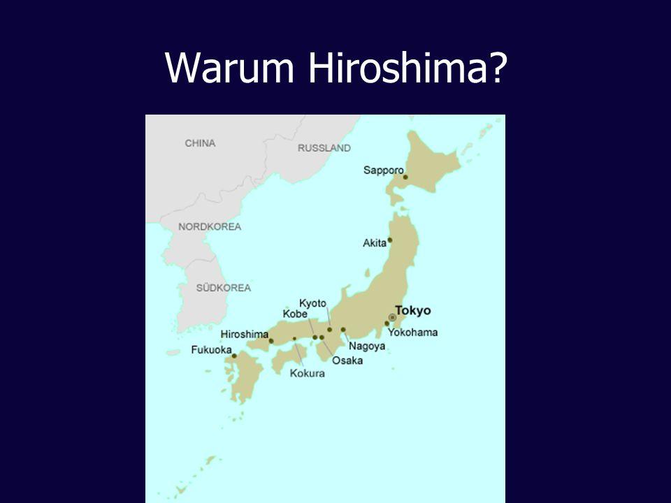 Warum Hiroshima