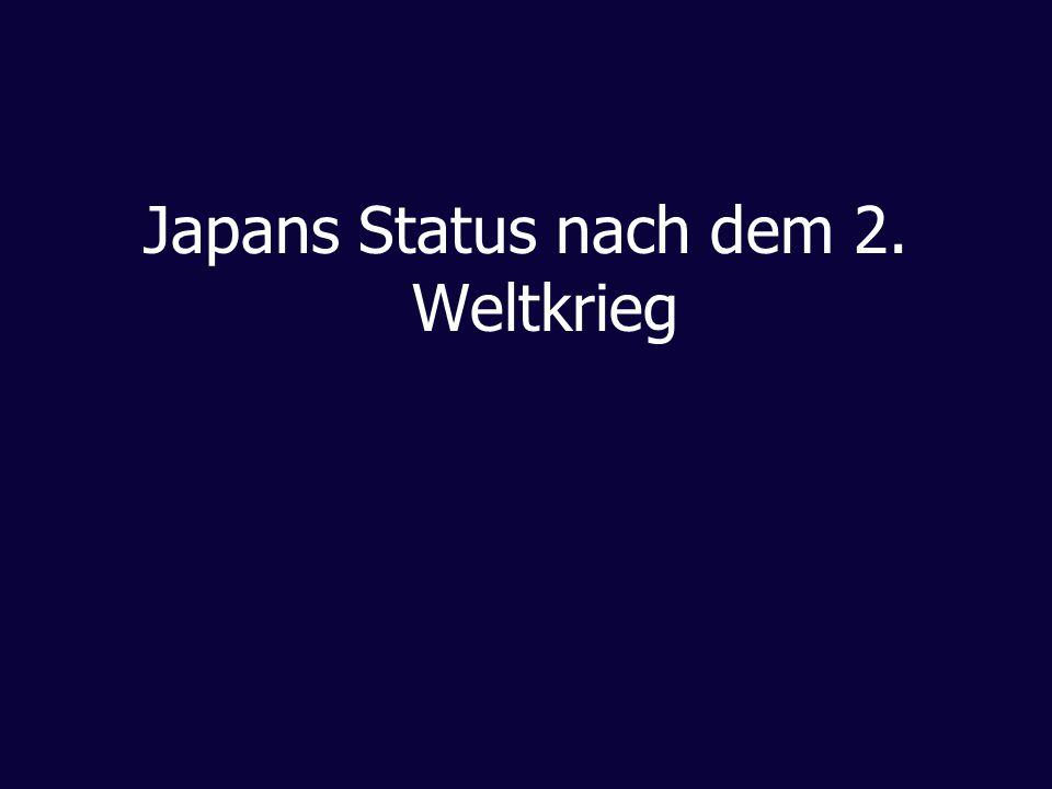 Japans Status nach dem 2. Weltkrieg