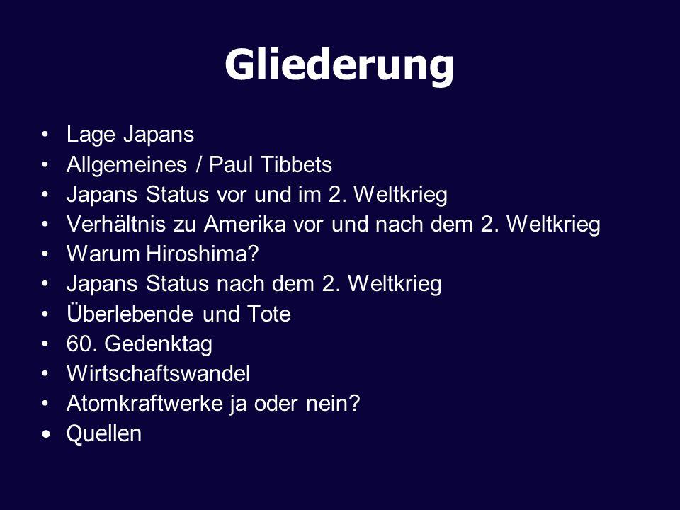 Gliederung Lage Japans Allgemeines / Paul Tibbets