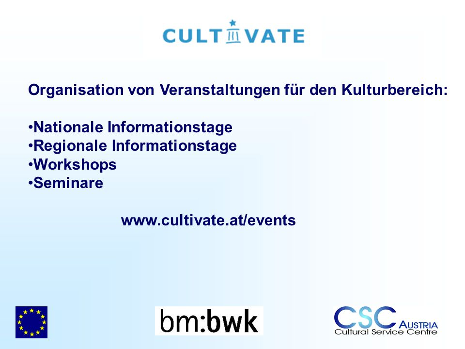 Organisation von Veranstaltungen für den Kulturbereich: