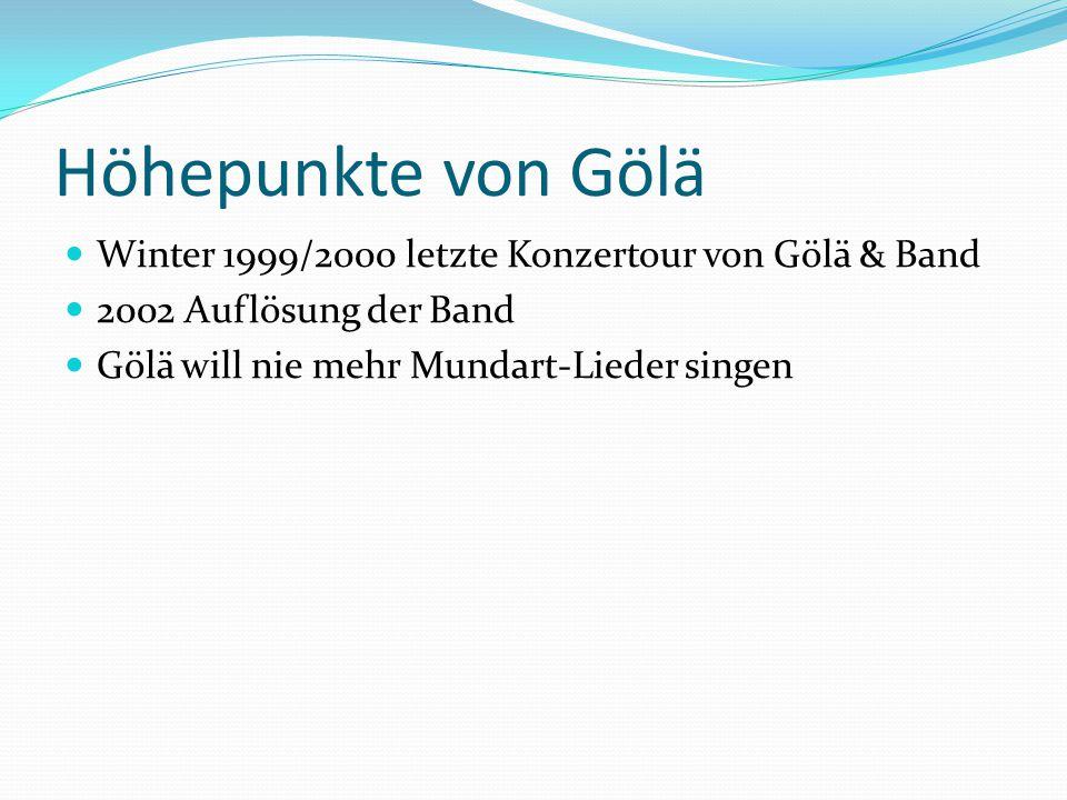 Höhepunkte von Gölä Winter 1999/2000 letzte Konzertour von Gölä & Band
