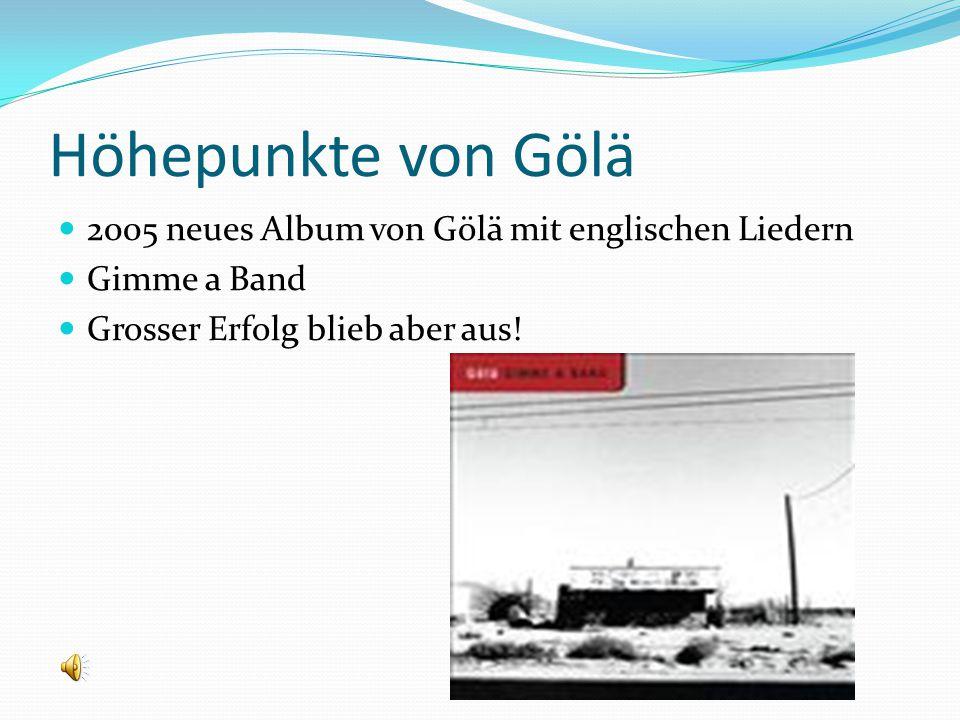 Höhepunkte von Gölä 2005 neues Album von Gölä mit englischen Liedern