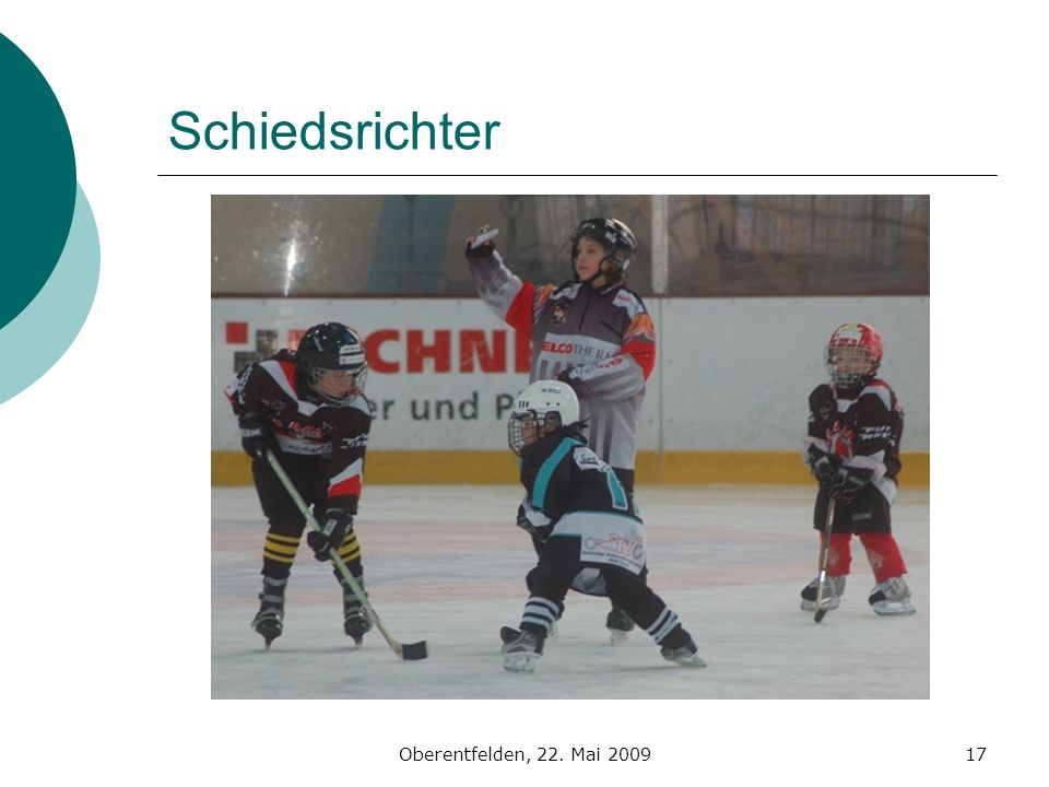 Schiedsrichter Oberentfelden, 22. Mai 2009