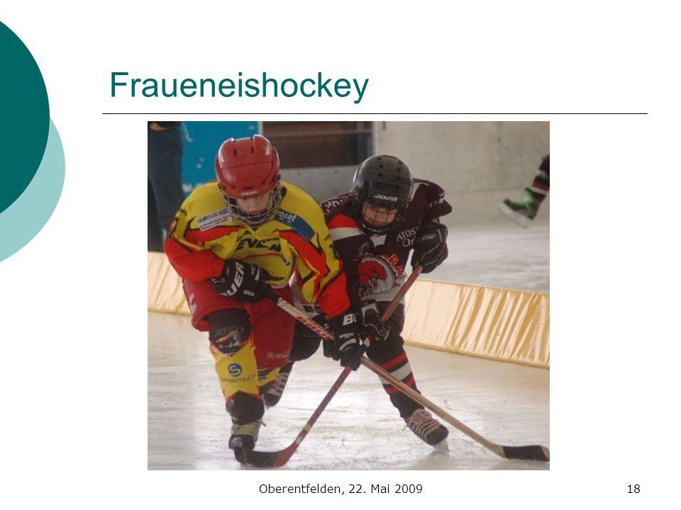 Fraueneishockey Oberentfelden, 22. Mai 2009