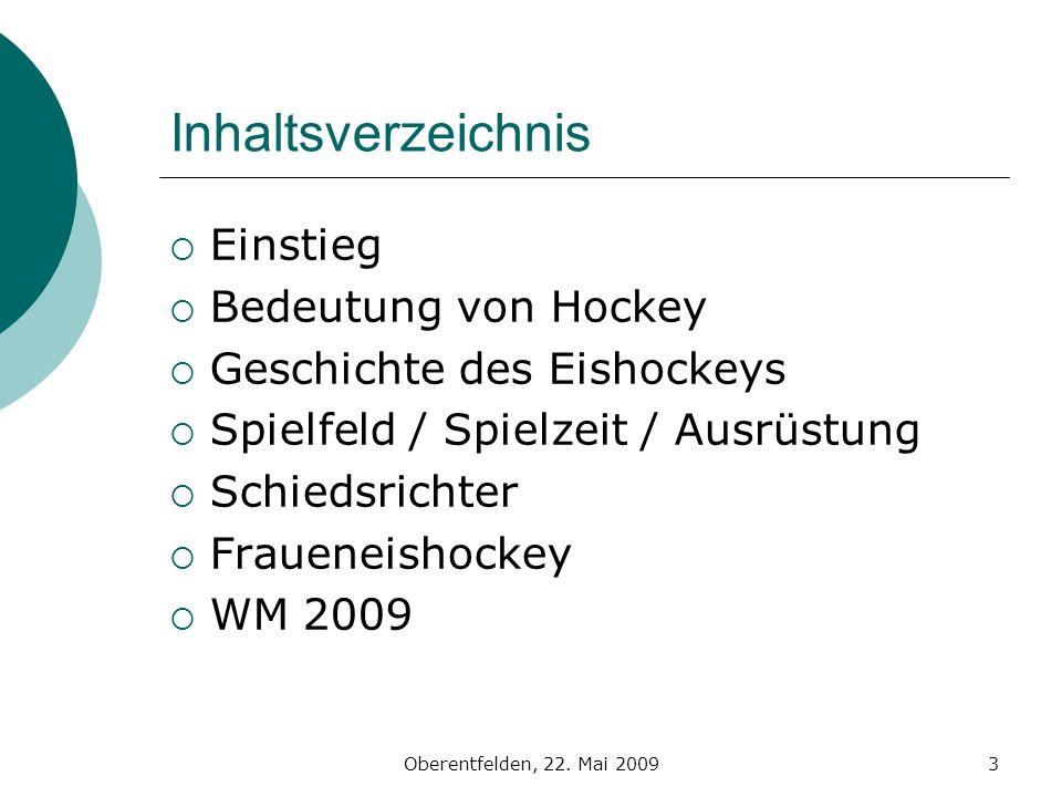 Inhaltsverzeichnis Einstieg Bedeutung von Hockey