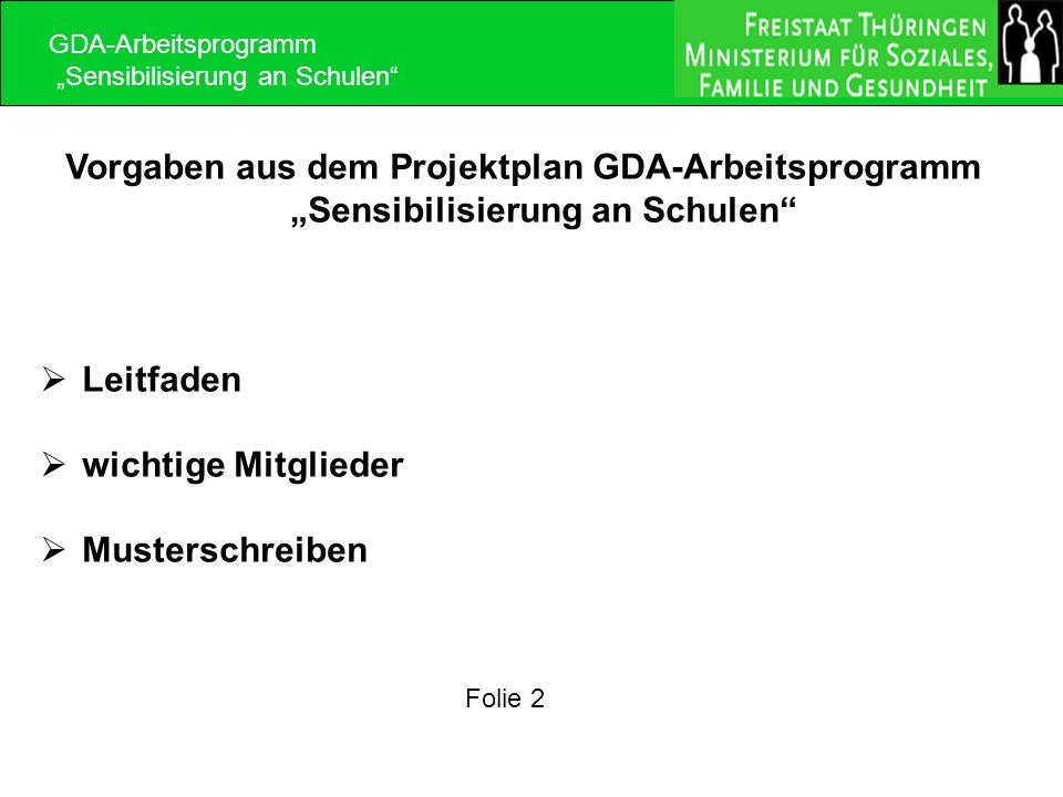 """GDA-Arbeitsprogramm """"Sensibilisierung an Schulen Vorgaben aus dem Projektplan GDA-Arbeitsprogramm """"Sensibilisierung an Schulen"""