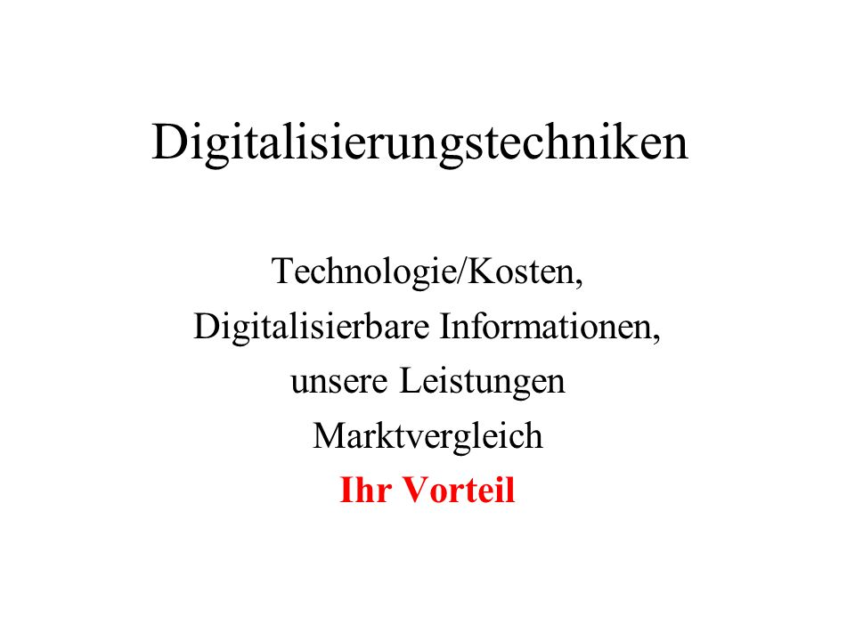 Digitalisierungstechniken