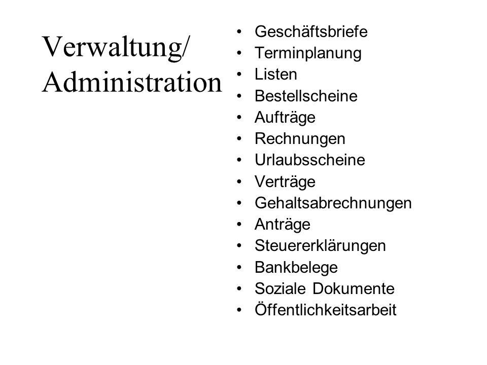 Verwaltung/ Administration