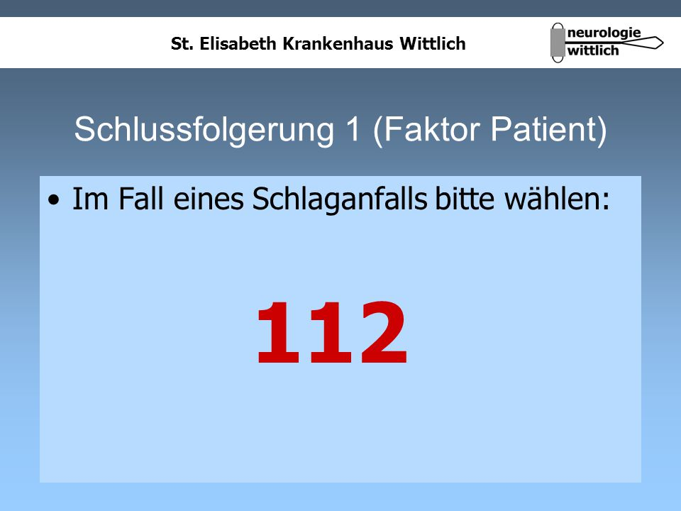 Schlussfolgerung 1 (Faktor Patient)