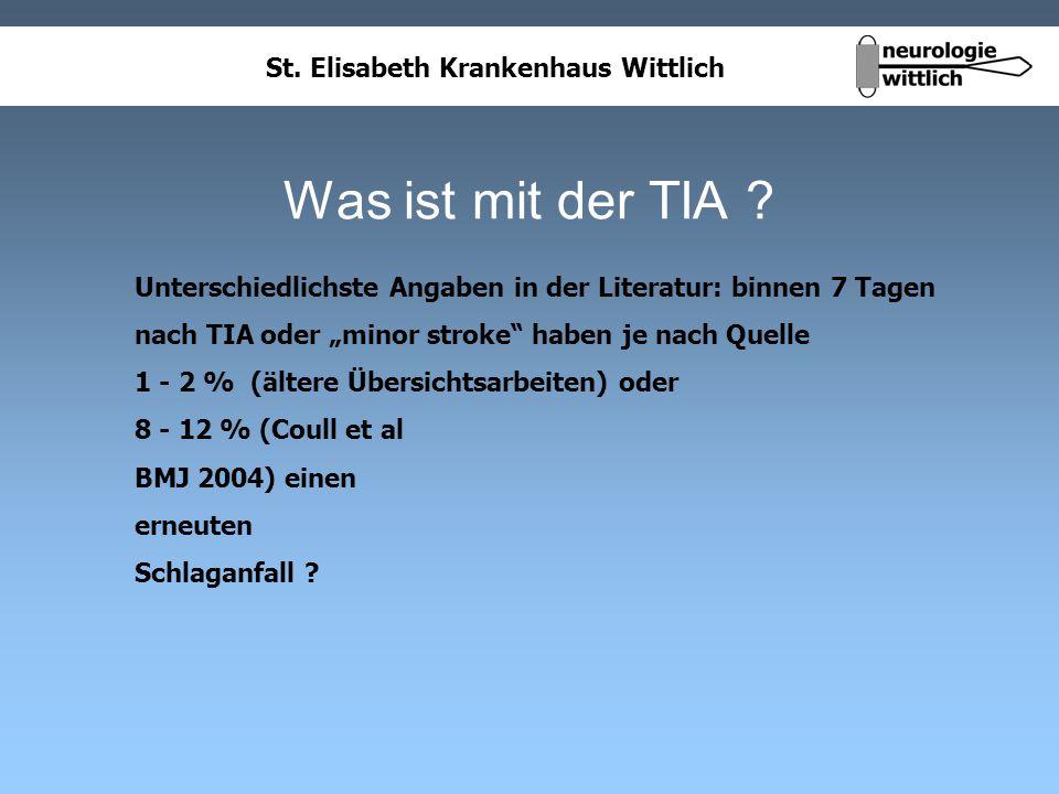 """Was ist mit der TIA Unterschiedlichste Angaben in der Literatur: binnen 7 Tagen. nach TIA oder """"minor stroke haben je nach Quelle."""