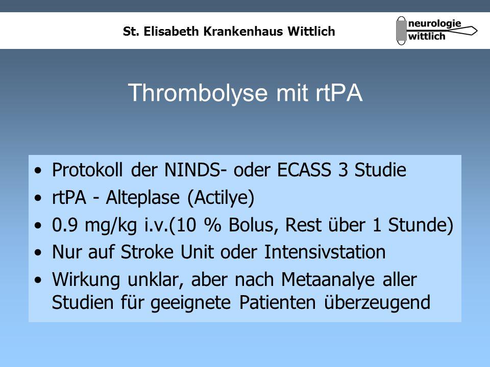 Thrombolyse mit rtPA Protokoll der NINDS- oder ECASS 3 Studie
