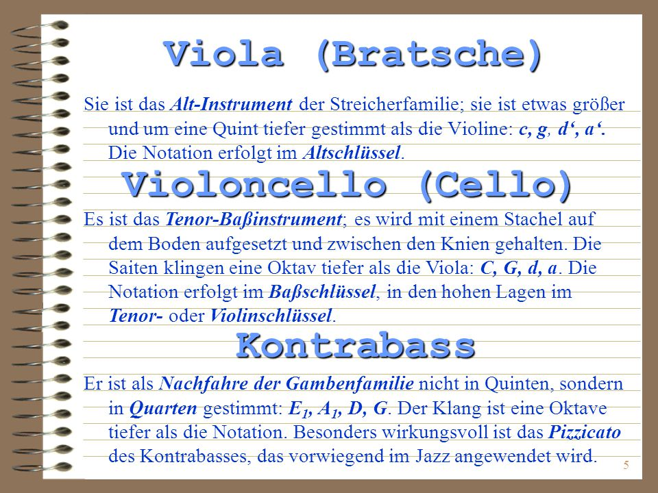 Viola (Bratsche) Violoncello (Cello) Kontrabass