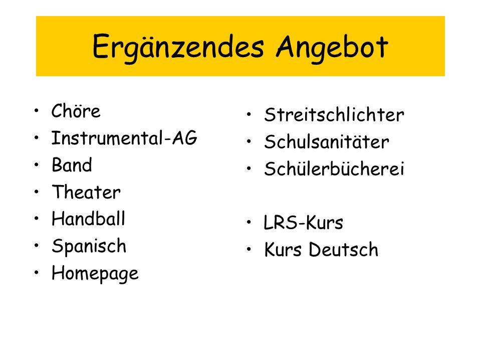 Ergänzendes Angebot Chöre Streitschlichter Instrumental-AG