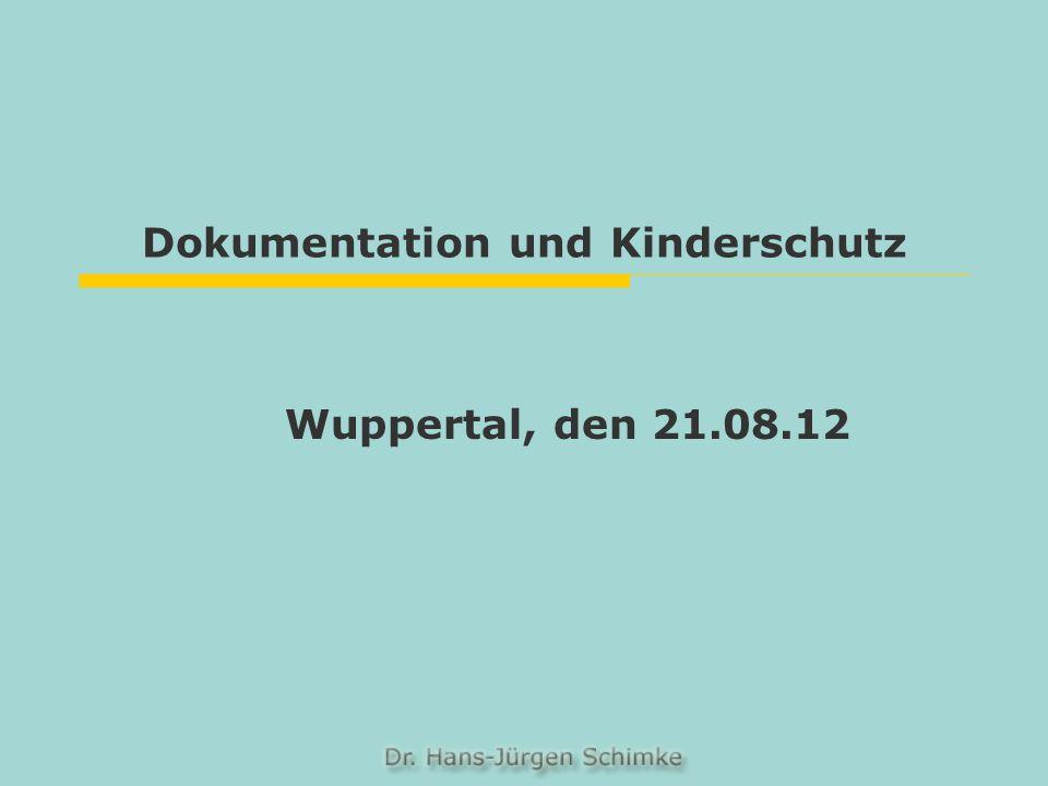 Dokumentation und Kinderschutz