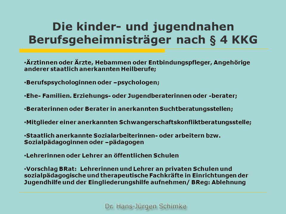 Die kinder- und jugendnahen Berufsgeheimnisträger nach § 4 KKG