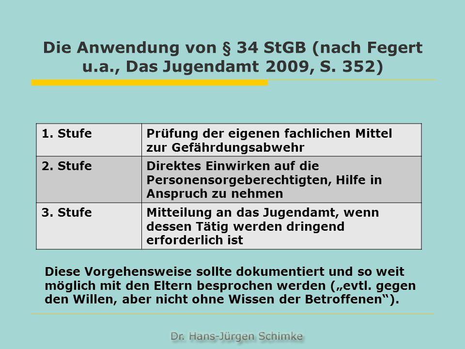 Die Anwendung von § 34 StGB (nach Fegert u. a. , Das Jugendamt 2009, S