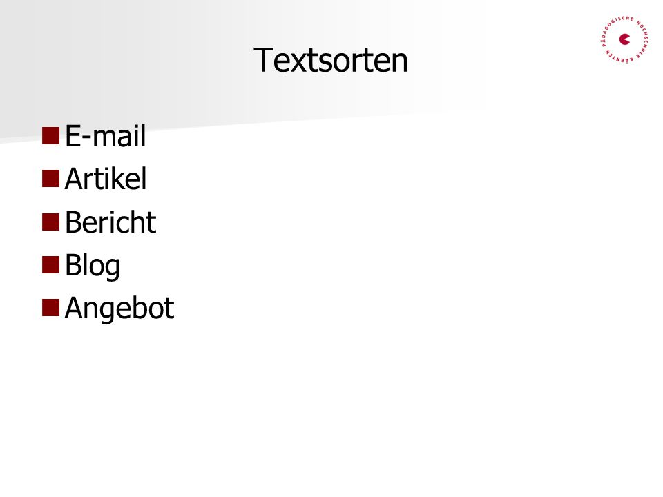 Textsorten E-mail Artikel Bericht Blog Angebot
