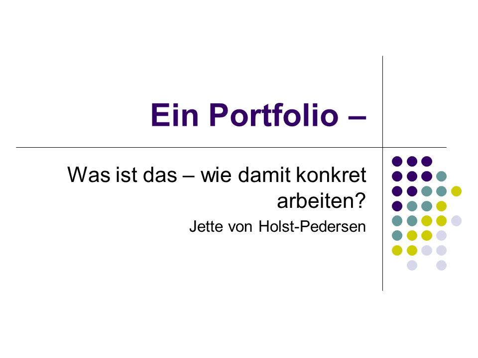 Was ist das – wie damit konkret arbeiten Jette von Holst-Pedersen
