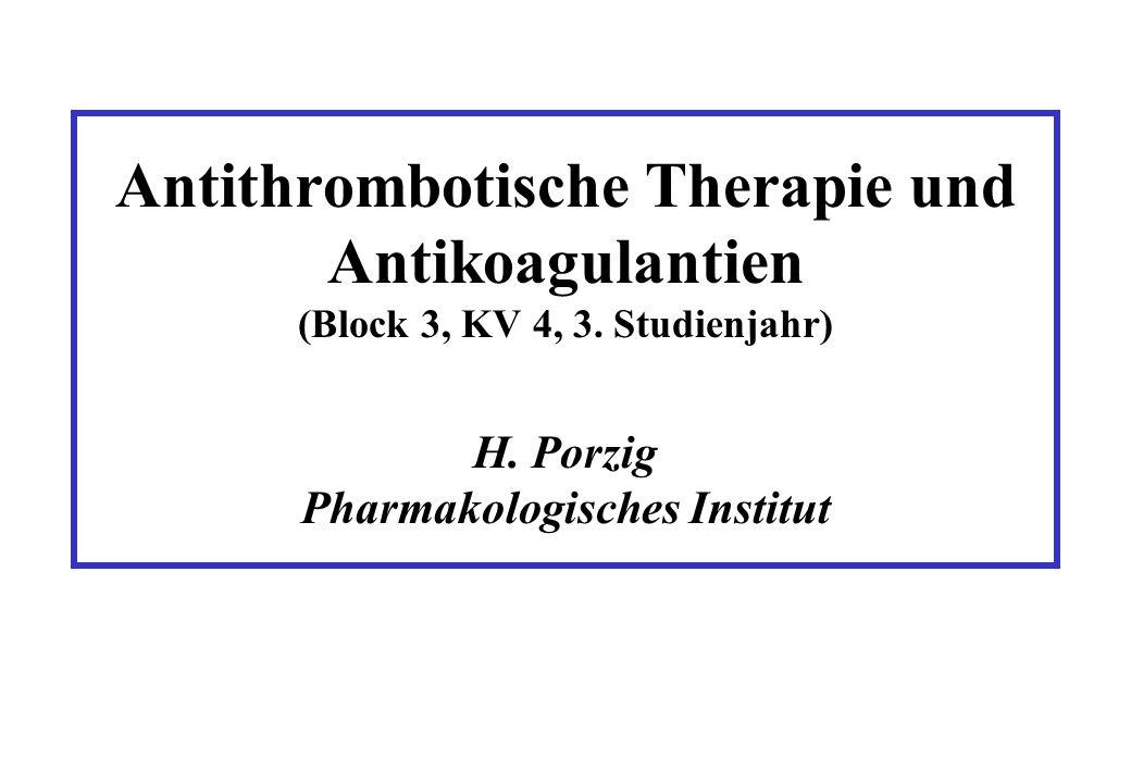 Antithrombotische Therapie und Antikoagulantien (Block 3, KV 4, 3