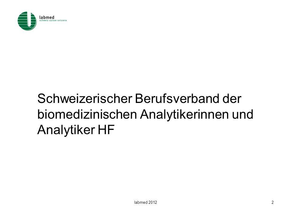 Schweizerischer Berufsverband der biomedizinischen Analytikerinnen und Analytiker HF
