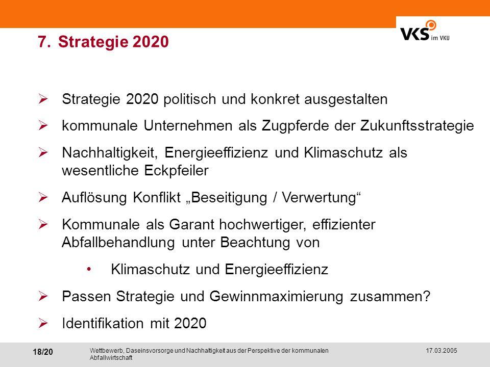 7. Strategie 2020 Strategie 2020 politisch und konkret ausgestalten
