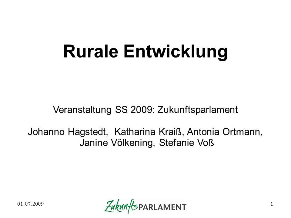 Rurale Entwicklung Veranstaltung SS 2009: Zukunftsparlament