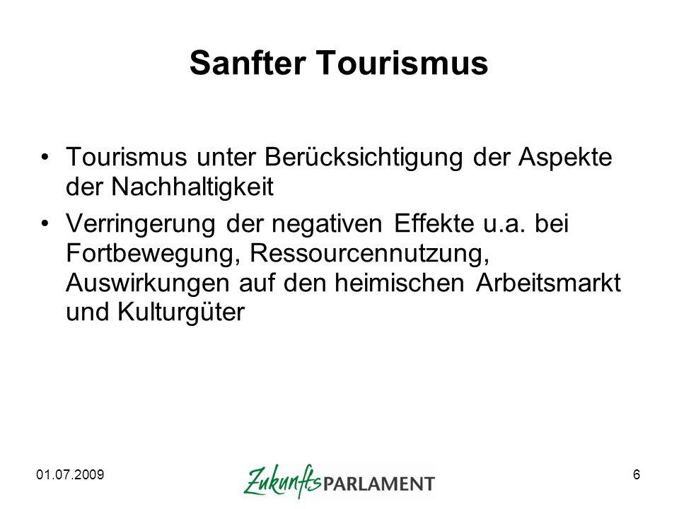 Sanfter Tourismus Tourismus unter Berücksichtigung der Aspekte der Nachhaltigkeit.
