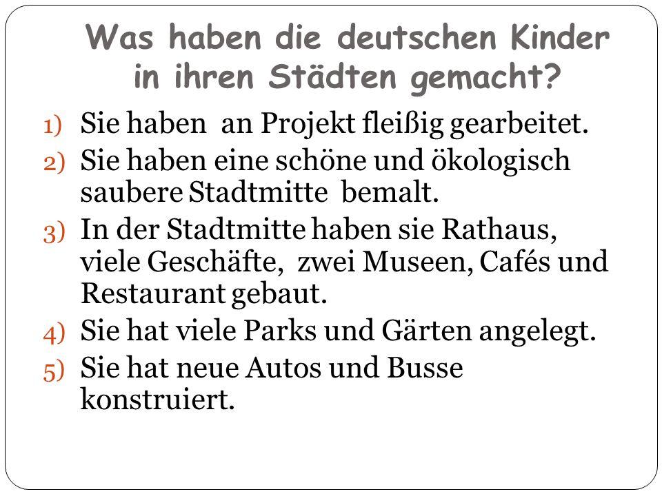 Was haben die deutschen Kinder in ihren Städten gemacht