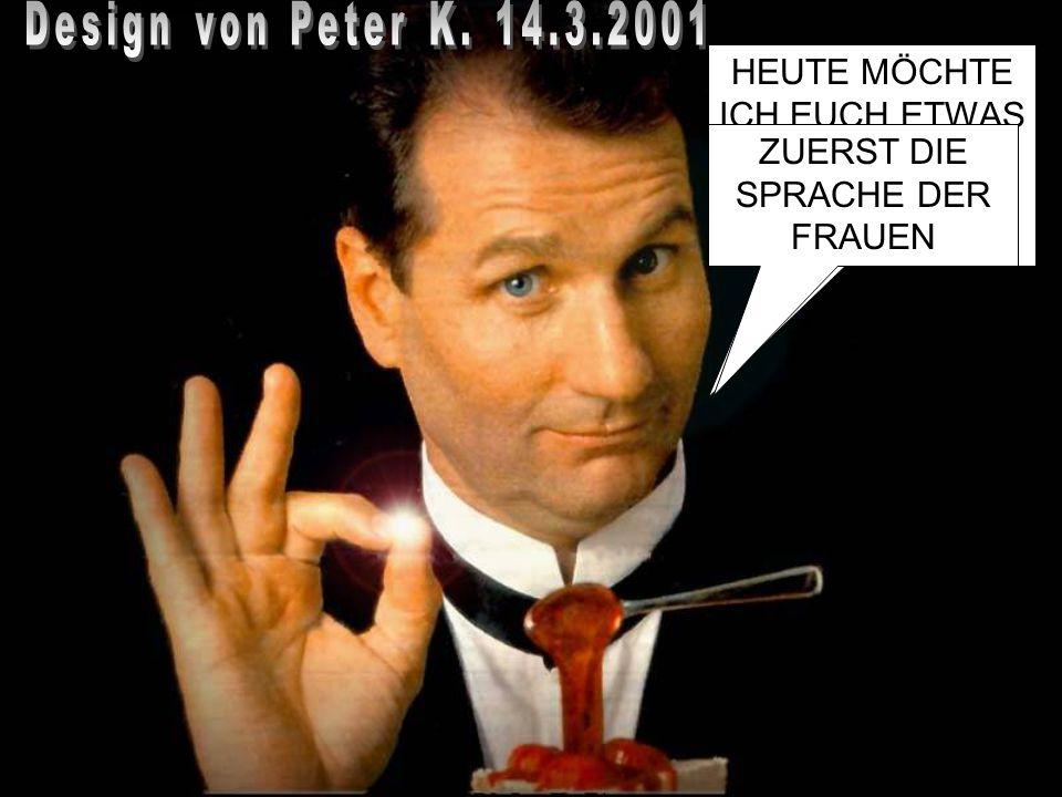 Design von Peter K. 14.3.2001 HEUTE MÖCHTE ICH EUCH ETWAS ÜBER DIE REINE WAHRHEIT ERZÄHLEN.