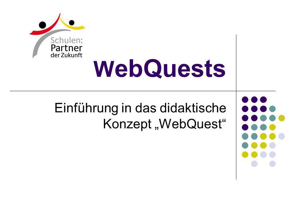 """Einführung in das didaktische Konzept """"WebQuest"""