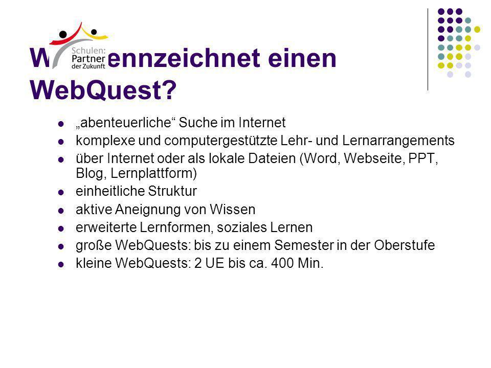 Was kennzeichnet einen WebQuest