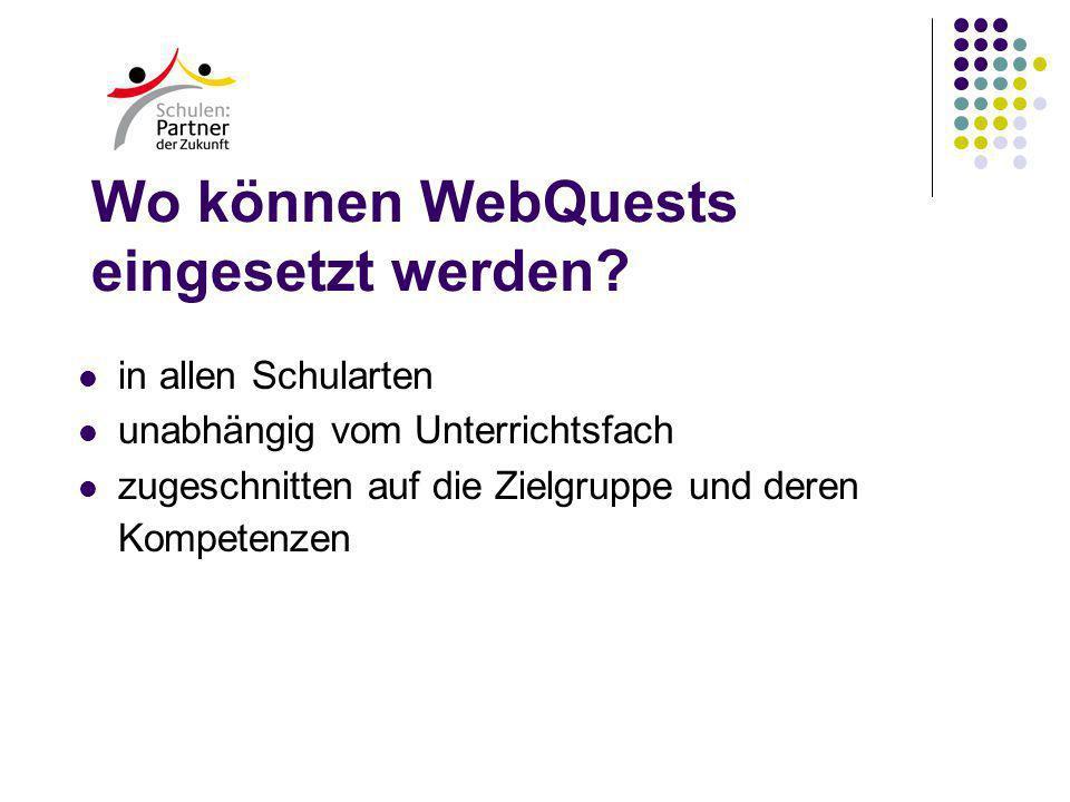 Wo können WebQuests eingesetzt werden