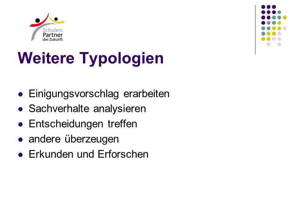 Weitere Typologien Einigungsvorschlag erarbeiten