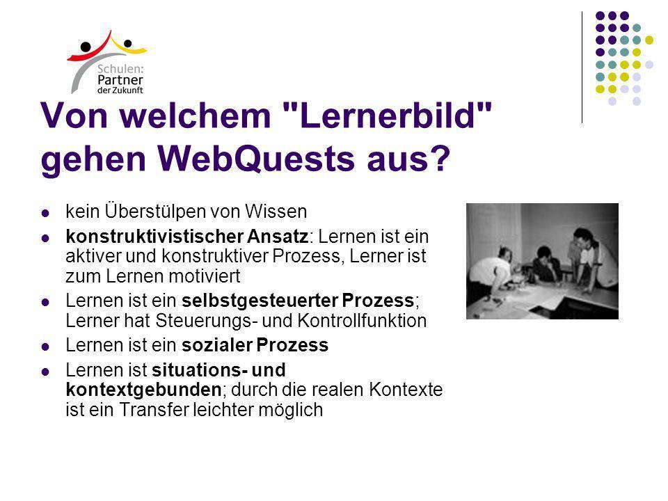 Von welchem Lernerbild gehen WebQuests aus