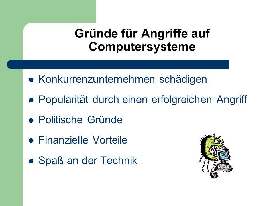Gründe für Angriffe auf Computersysteme