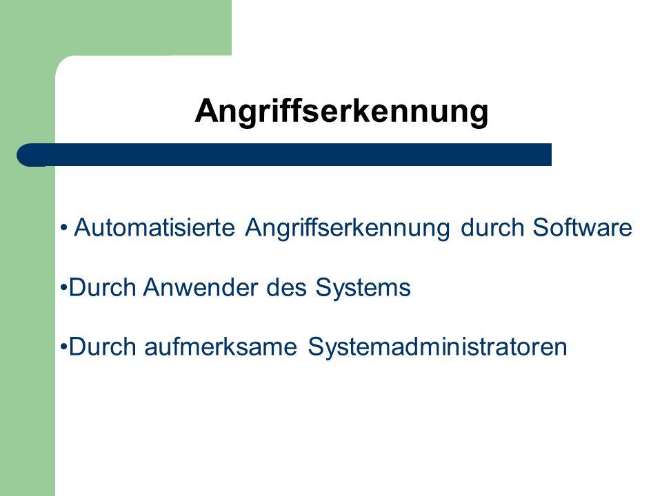 Angriffserkennung Automatisierte Angriffserkennung durch Software