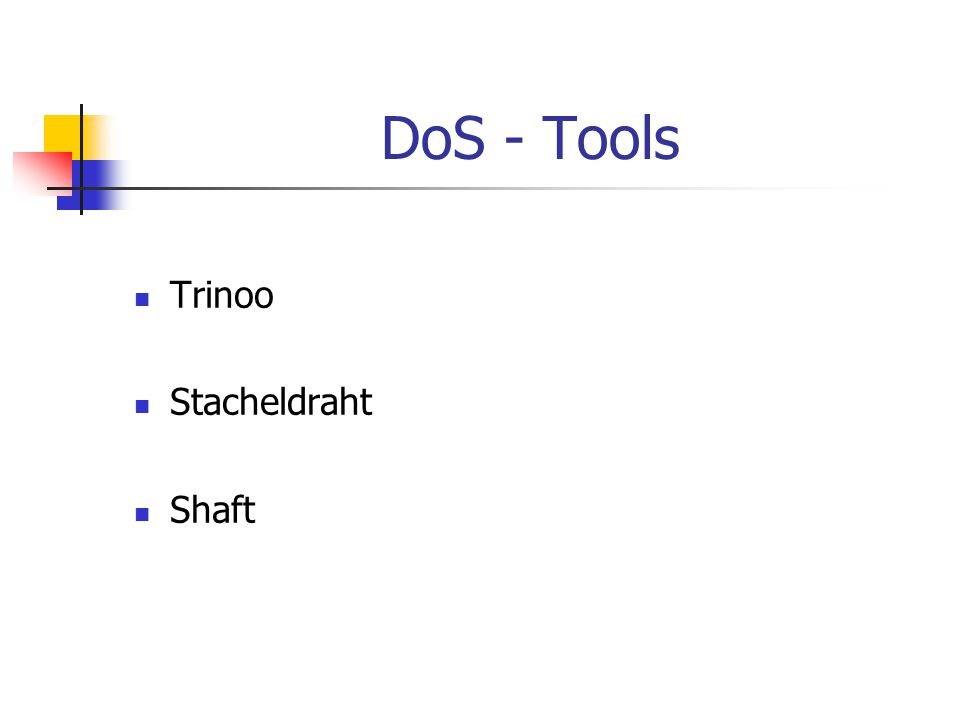 DoS - Tools Trinoo Stacheldraht Shaft