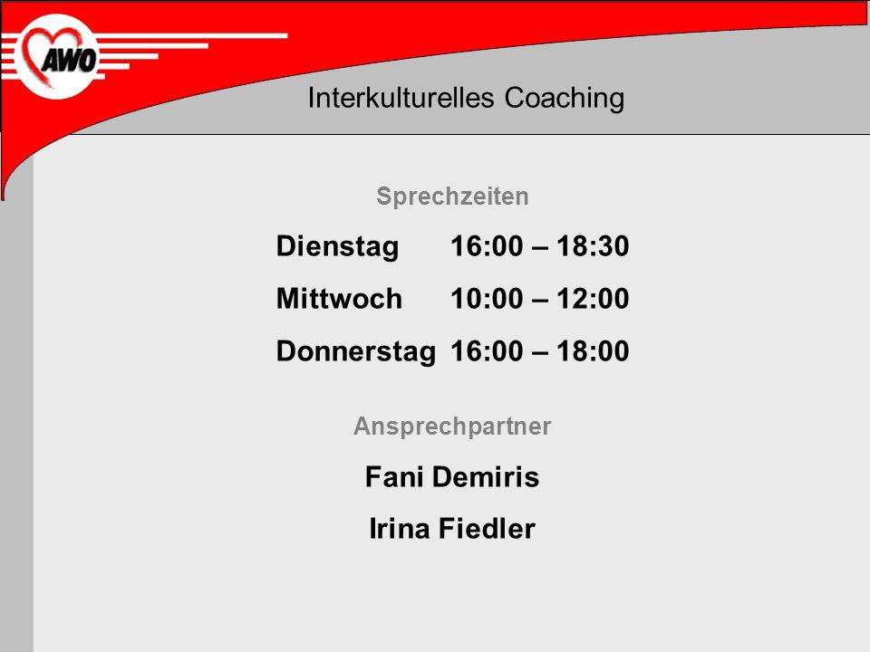 Sprechzeiten Dienstag 16:00 – 18:30 Mittwoch 10:00 – 12:00 Donnerstag 16:00 – 18:00 Ansprechpartner Fani Demiris Irina Fiedler